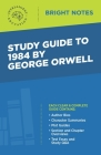 Study Guide to 1984 by George Orwell Cover Image