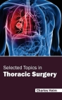 Selected Topics in Thoracic Surgery Cover Image