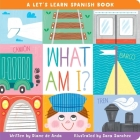 What Am I?: A Let's Learn Spanish Book Cover Image