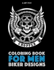 Coloring Book For Men: Biker Designs Cover Image