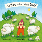 The Boy Who Cried Wolf (Flip Up Fairy Tales) Cover Image