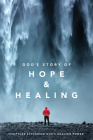 God's Story of Hope and Healing (Softcover) Cover Image