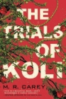 The Trials of Koli (The Rampart Trilogy #2) Cover Image