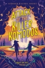 Attack of the Killer Komodos (A Maggie and Nate Mystery) Cover Image