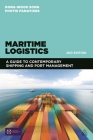 Maritime Logistics: A Guide to Contemporary Shipping and Port Management Cover Image