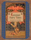 Russian Fairy Tales (Illustrated) Cover Image