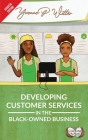 Developing Customer Services in the Black-Owned Business Cover Image