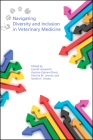 Navigating Diversity and Inclusion in Veterinary Medicine Cover Image