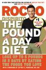 The Pound a Day Diet: Lose Up to 5 Pounds in 5 Days by Eating the Foods You Love Cover Image
