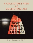 A Collector's View of Collecting Art Cover Image