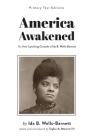 America Awakened: The Anti-Lynching Crusade of Ida B. Wells-Barnett Cover Image