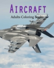 AirCraft Coloring Book: Sketch Coloring Book Cover Image
