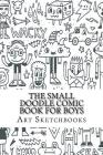 The Small Doodle Comic Book for Boys: Jagged, 6