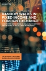 Random Walks in Fixed Income and Foreign Exchange Cover Image