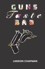Guns Taste Bad Cover Image