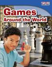 Games Around the World (Library Bound) Cover Image