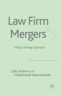 Law Firm Mergers: Taking a Strategic Approach Cover Image