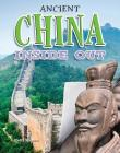 Ancient China Inside Out (Ancient Worlds Inside Out) Cover Image