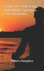 Subjective Well-Being, Individual Aspirations and Spirituality Cover Image