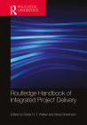 Routledge Handbook of Integrated Project Delivery Cover Image