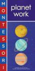 Montessori: Planet Work Cover Image