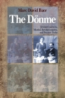 The Dönme: Jewish Converts, Muslim Revolutionaries, and Secular Turks Cover Image