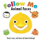 Follow Me: Animal Faces Cover Image