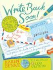 Write Back Soon!: Adventures in Letter Writing Cover Image