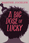 A Big Dose of Lucky (Secrets (Orca Books)) Cover Image