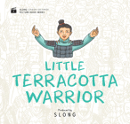 Little Terracotta Warrior (Slong Cinema on Paper Picture Book Serie) Cover Image