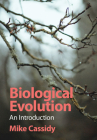 Biological Evolution: An Introduction (Studies in Biology) Cover Image