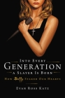 Into Every Generation: How Buffy the Vampire Slayer Staked Our Hearts Cover Image