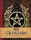Buffy the Vampire Slayer: The Official Grimoire: A Magickal History of Sunnydale Cover Image