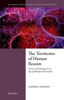 The Territories of Human Reason: Science and Theology in an Age of Multiple Rationalities Cover Image