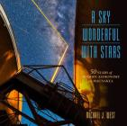 A Sky Wonderful with Stars: 50 Years of Modern Astronomy on Maunakea Cover Image