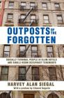Outposts of the Forgotten: Socially Terminal People in Slum Hotels and Single Occupancy Tenements Cover Image