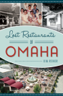 Lost Restaurants of Omaha Cover Image