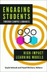 Engaging Students Through Campus Libraries: High-Impact Learning Models Cover Image