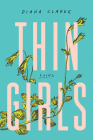 Thin Girls: A Novel Cover Image