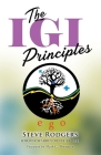 The IGI Principles: The Power of Inviting Good In vs Edging Good Out Cover Image