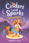 Cinders and Sparks #1: Magic at Midnight Cover Image