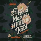 A Good Man Is Hard to Find, and Other Stories Cover Image