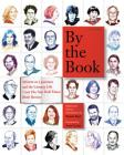 By the Book: Writers on Literature and the Literary Life from the New York Times Book Review Cover Image
