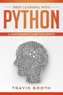 Deep Learning with Python: A Comprehensive Guide for Experts Cover Image