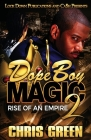 Dope Boy Magic 2: Rise of an Empire Cover Image