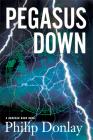 Pegasus Down (Donovan Nash Thrillers #6) Cover Image