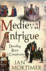 Medieval Intrigue: Decoding Royal Conspiracies Cover Image