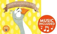 The Goose and the Golden Eggs (Classic Fables in Rhythm and Rhyme) Cover Image