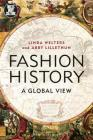 Fashion History: A Global View (Dress) Cover Image