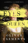 The Eyes of the Queen: A Novel (An Agents of the Crown Novel #1) Cover Image